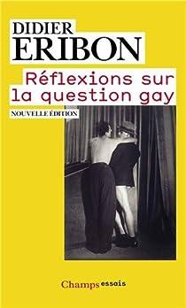 Réflexions sur la question gay par Eribon