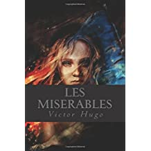 Les Miserables: (French Edition)