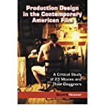 img - for [(Production Design in the Contemporary American Film: A Critical Study of 23 Movies and Their Designers )] [Author: Beverly Heisner] [Sep-2004] book / textbook / text book