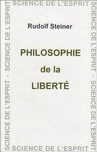 Philosophie de la liberté par Rudolf Steiner