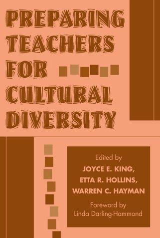 Preparing Teachers for Cultural Diversity