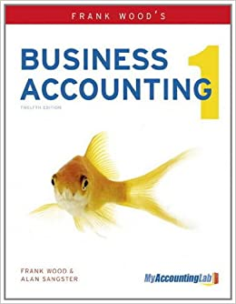 Frank Wood's Business Accounting Volume 1 with MyAccountingLab ...