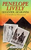 Oleander, Jacaranda, Penelope Lively, 0708933483