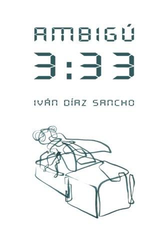 Ambigú 3:33 novela cinematográfica  [Díaz Sancho, Iván] (Tapa Blanda)