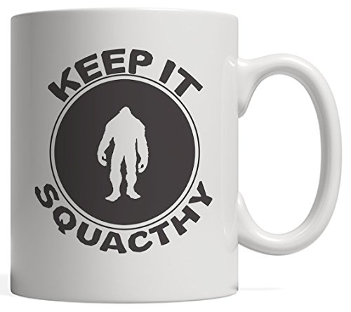 - Keep It Squatchy - Bigfoot Silhouette in Mug for American Believers of the 1967 Real or Fake Sasquatch Creature, Abominable Snowman or Yeti from Geek and Nerd Unknown Lovers