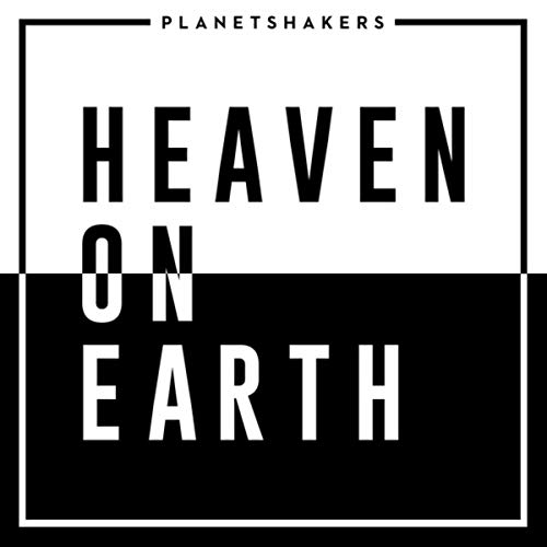Planetshakers - Heaven On Earth 2018