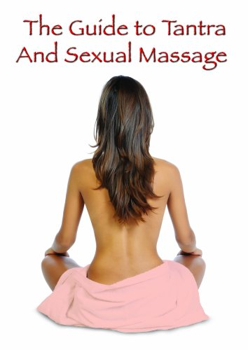 The Guide to Tantra & Sexual Massage