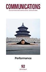 Communications, N° 92 : Performance : Le corps exposé