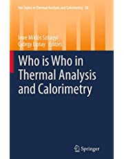 Who is Who in Thermal Analysis and Calorimetry (Volume 10)