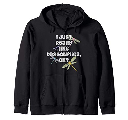 - Dragonfly Lover I Just Really Like Dragonflies OK? Zip Hoodie
