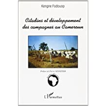 Citadins et développement des campagnes au cameroun