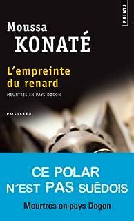 L'empreinte du renard : [meurtres en pays dogon], Konaté, Moussa
