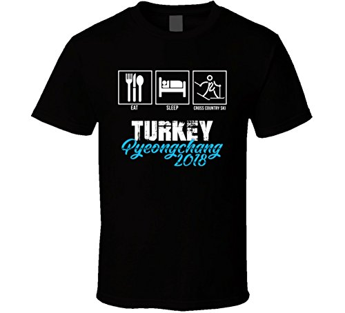 Eat Sleep Cross Country Ski Team Turkey Pyeongchang Winter Olympics 2018 T Shirt S (Team Turkey)