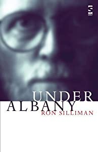 Under Albany (Salt Modern Lives) by Ron Silliman (2004-11-15)