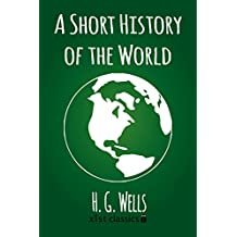 A Short History of the World (Xist Classics)