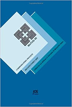 Communicating Process Architectures 2007: WoTUG-30 (Concurrent Systems Engineering Series)