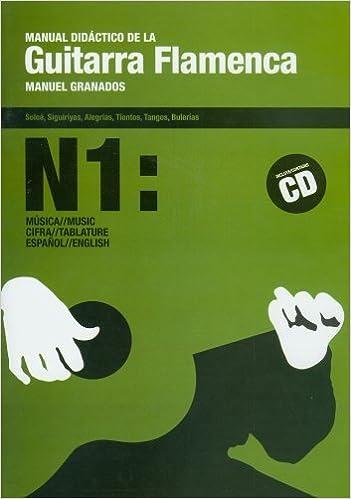 Manual Didactico de la Guitarra Flamenca Volume 1 Spanish Edition ...