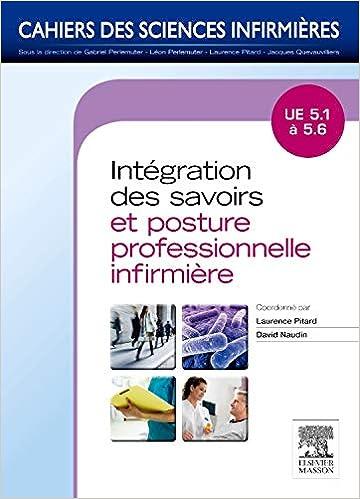 Intégration des savoirs et postures professionnelles: UE  5.1 à 5.6 (French Edition)