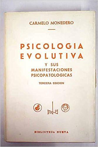 Psicología evolutiva y sus manifestaciones psicopatológicas ...
