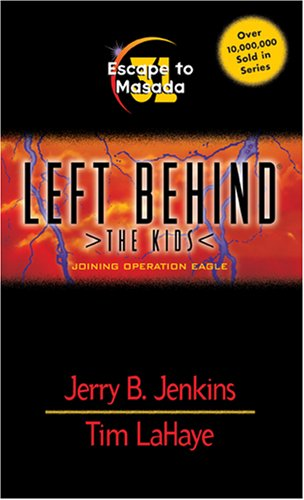 Read Online Escape to Masada (Left Behind: The Kids #31) ebook