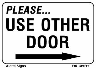 graphic relating to Please Use Other Door Sign Printable known as You should Hire OTHER Doorway (with Directly arrow) 7x10 Large Obligation Plastic Indicator