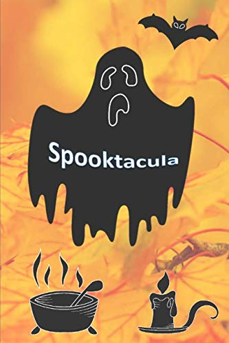Spooktacula: 150 Spooky Blank lined pages for wherever