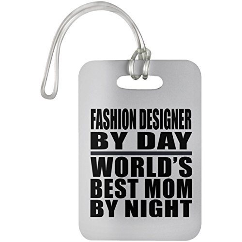 Mom Luggage Tag, Fashion Designer By Day World's Best Mom By Night - Luggage Tag, Suitcase Bag ID Tag, Unique Gift Idea for Mother, Wife by Daughter, Son, Husband