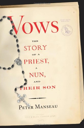 Download Vows: The Story of a Priest, a Nun, and Their Son PDF