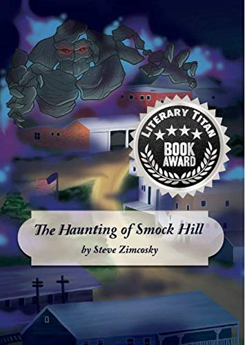 The Haunting of Smock Hill by [Zimcosky, Steve]