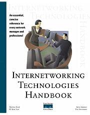 Internetworking Technologies Handbook