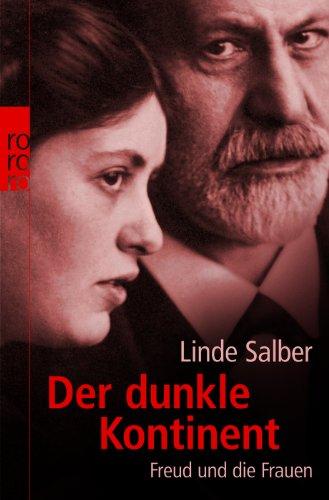 Der dunkle Kontinent: Freud und die Frauen