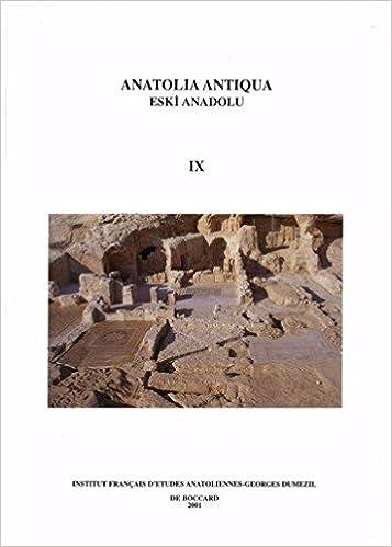 Anatolia antiqua : Eski Anadolu Tome 9 pdf