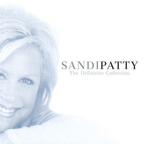 (Sandi Patty: The Definitive)