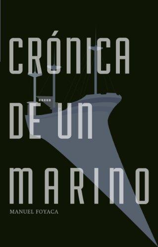 Descargar Libro CrÓnica De Un Marino Manuel Foyaca