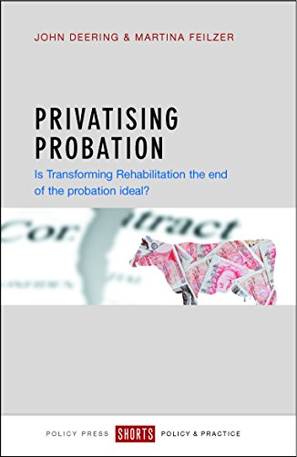 Privatising probation: Is Transforming Rehabilitation the ...