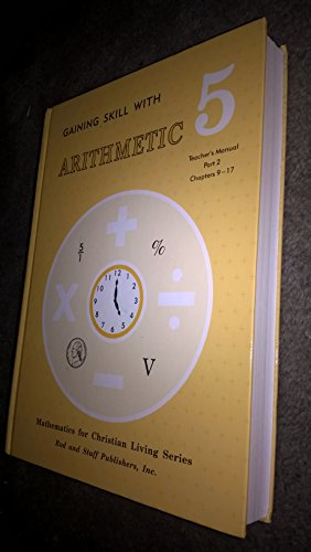 - Gaining Skill with Arithmetic 5 (Teacher's Manual, Part 2 chapters 9-17)