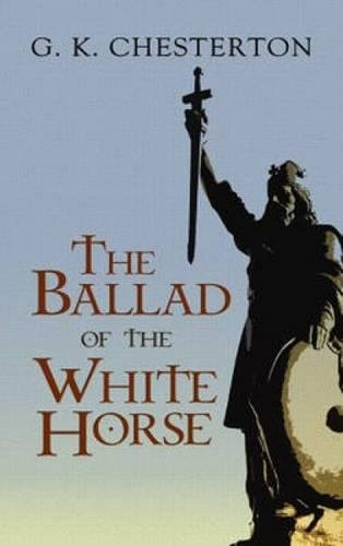 - The Ballad of the White Horse