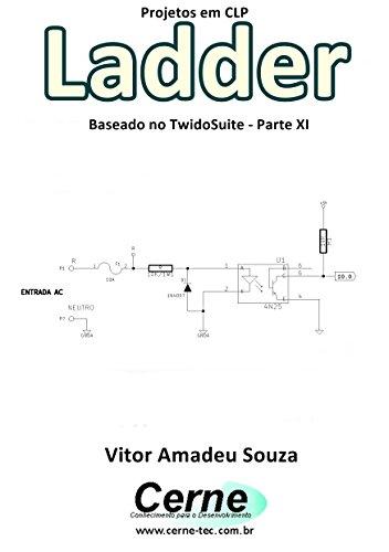 eBook Projetos em CLP Ladder Baseado no TwidoSuite Parte XI