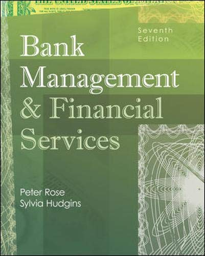 Bank Management and Financial Services with S&P bind-in card (McGraw-Hill/Irwin Series in Finance, Insurance and Real Estate)