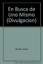 En Busca de Uno Mismo (Divulgacion)