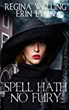 Download Spell Hath No Fury: A Lexi Balefire Matchmaking Witch Mystery (Fate Weaver Book 5) in PDF ePUB Free Online