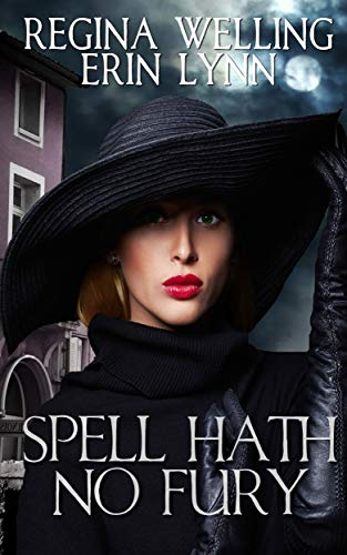 Spell Hath No Fury: A Lexi Balefire Matchmaking Witch Mystery (Fate Weaver Book 5)