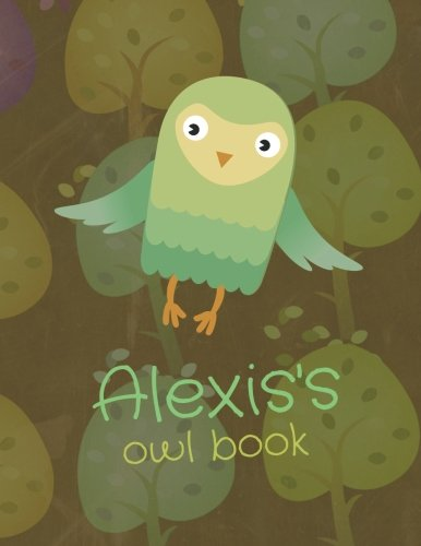 Alexis's Owl Book: Personalized Alexis name owl themed notebook, sketchbook or blank book journal. Scandinavian style personalized cute owl journals