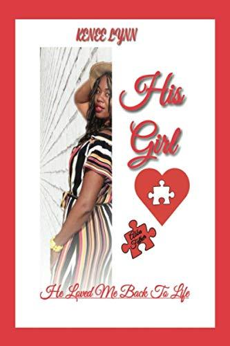 His Girl - His Girl: He Love Me Back To Life