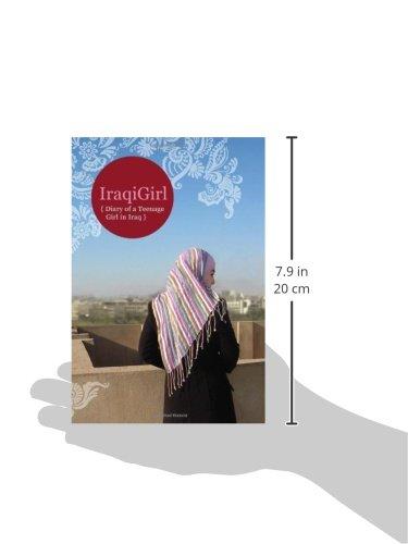 IraqiGirl: Diary of a Teenage Girl in Iraq
