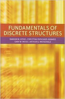 Fundamentals of Discrete Structures