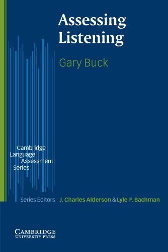 Assessing Listening (The Cambridge Language Assessment Series)