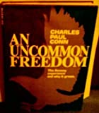 An Uncommon Freedom, Charles P. Conn, 0800713052