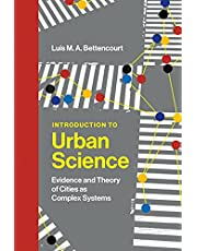 Introduction to Urban Science: Evidence and Theory of Cities as Complex Systems
