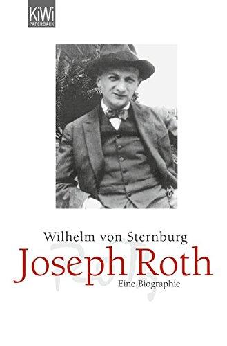 Joseph Roth: Eine Biographie
